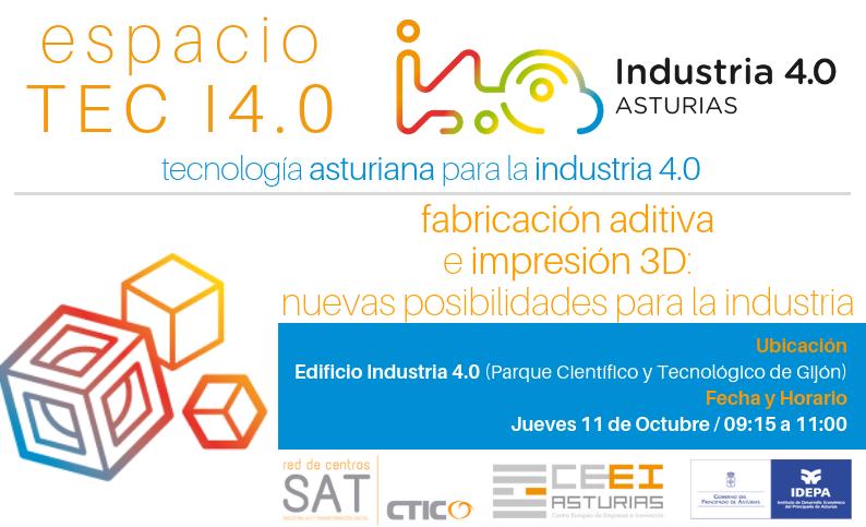 Ciclo Espacio TEC I4.0 - Fabricación Aditiva