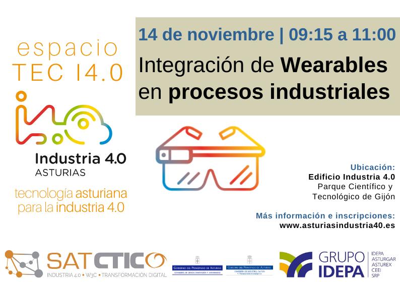 Espacio TEC I4.0 - Wearables en procesos industriales
